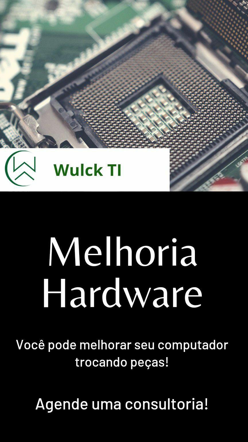 Melhoria de Hardware