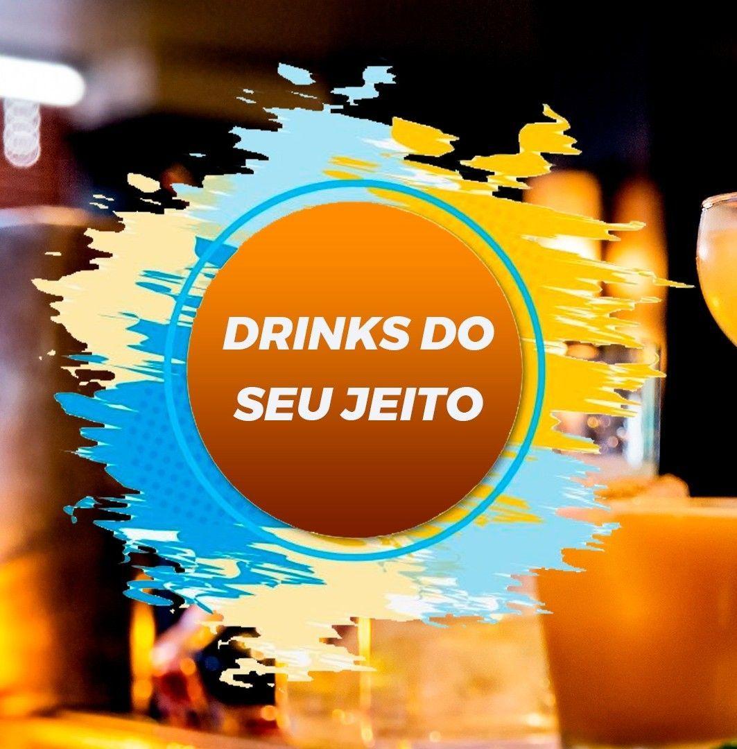 Aqui você escolhe os drinks do seu jeito !